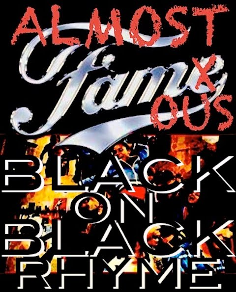 Mixtape: Black On Black Rhyme - Almost Famous