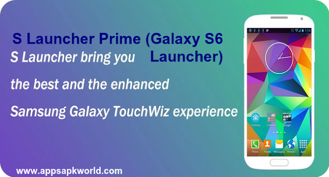 S Launcher Prime (Galaxy S6 Launcher) v3.7 Patched Apk