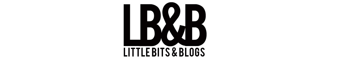 Little Bits & Blogs