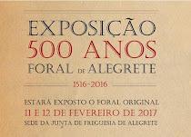 """ALEGRETE: EXPOSIÇÃO """"500 ANOS DO FORAL"""""""