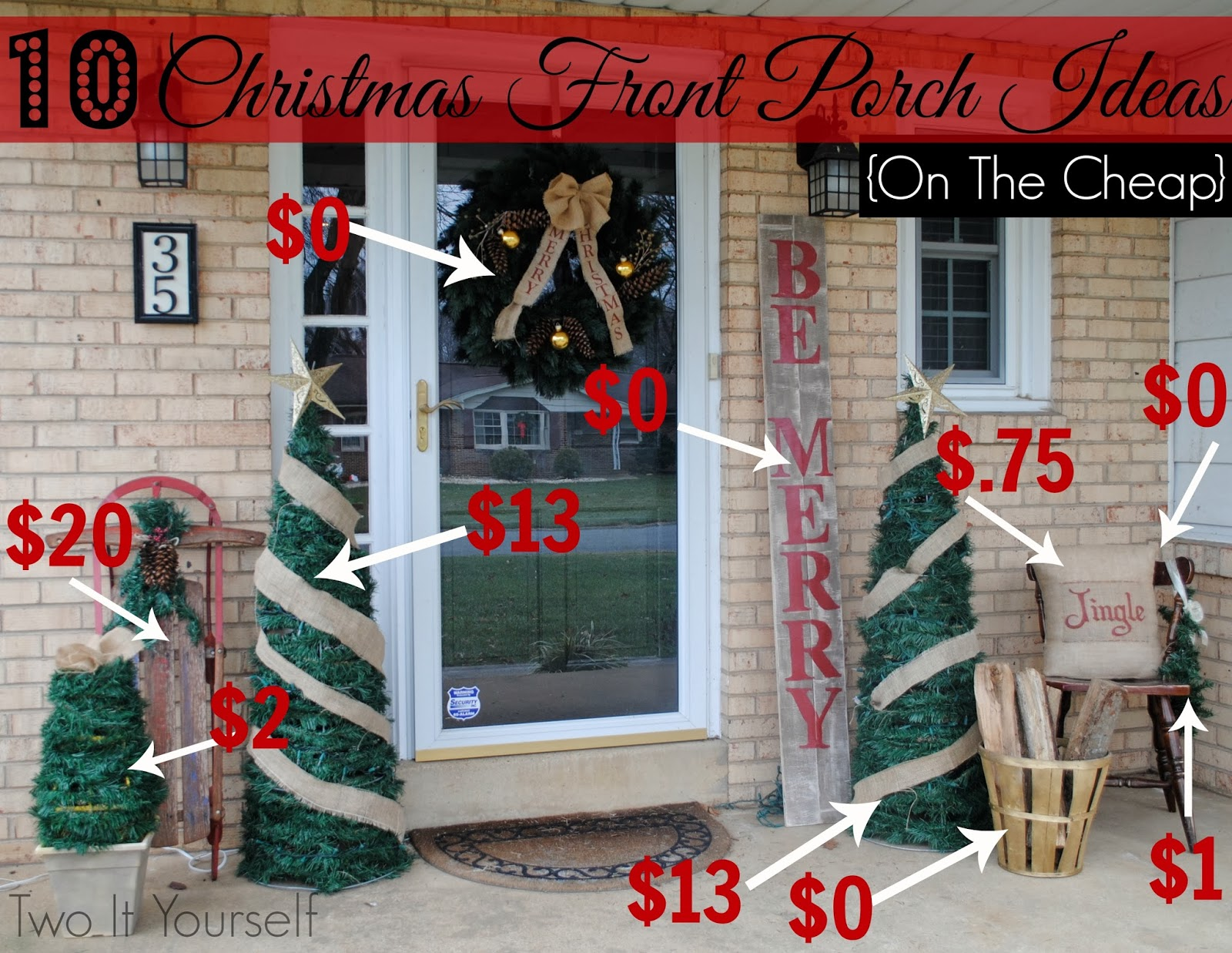 two it yourself 10 christmas front porch ideas on the cheap - Cheap Outside Christmas Decorations