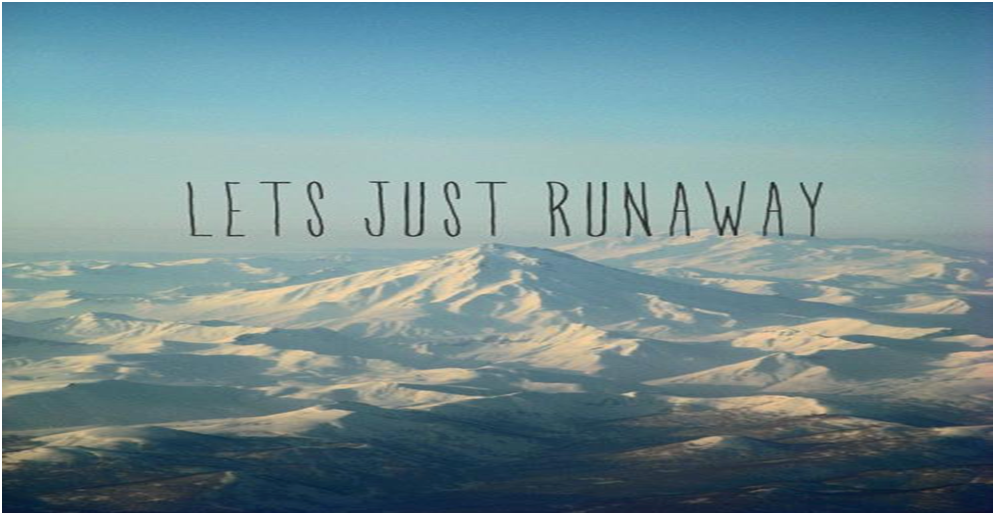 LeTs JuSt RuNaWaY