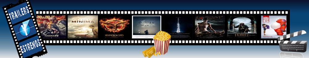 Trailers y Estrenos
