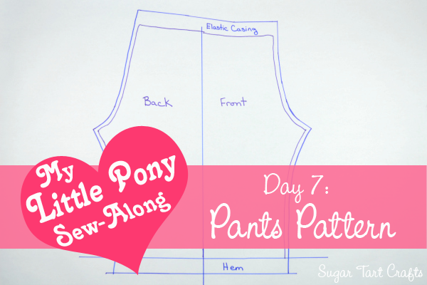 My Little Pony Costume Sew-Along - Day 7: How to make a basic pants pattern