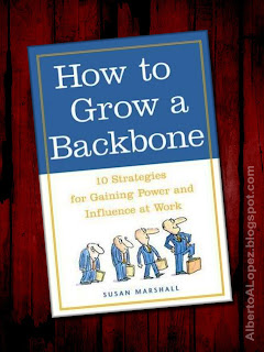 "Beauty shot picture of Susan Marshall's great book ""How to Grow a Backbone"" ""10 Strategies for Gaining Power and Influence at Work"""