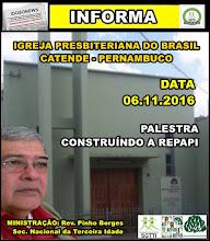 06.11.2016 - MINISTRAÇÃO NA IPB DE CATENDE