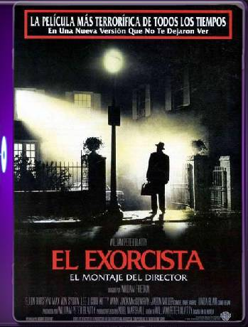 EL EXORCISTA DIRECTORS CUT (1973) 60 FPS [1080p] [Latino] [GoogleDrive] [RangerRojo]