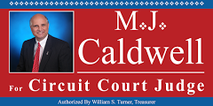 M.J. Caldwell For Circuit Court Judge