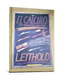 El Cálculo con Geometría Analítica, 6ta Edición   Louis Leithold
