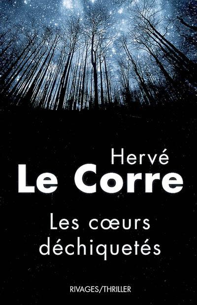 Festival Polar de Vaison la Romaine Hervé Le Corre Les coeurs déchiquetés