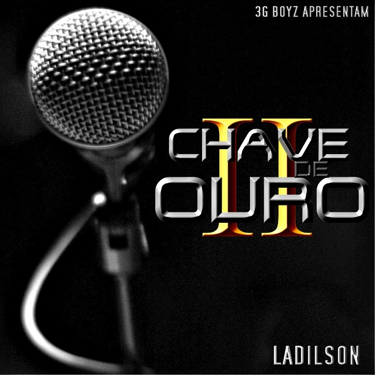 Ladilson - Chave De Ouro Vol.2 (Download Gratuito)‏
