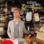 Zeca Baleiro – O Disco do Ano 2012