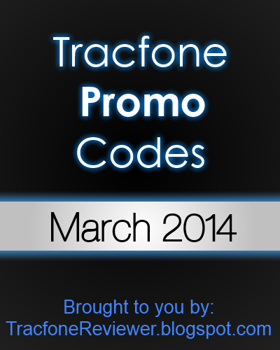Tracfone Promo Codes for March 2014 below!