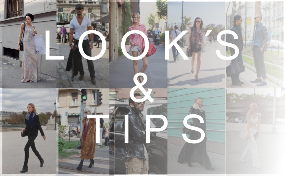 LOOKS + TIPS