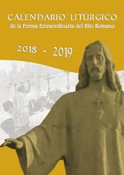 YA ESTÁ DISPONIBLE EL CALENDARIO LITURGICO DE LA FORMA EXTRAORDINARIA DEL RITO ROMANO 2018-2019