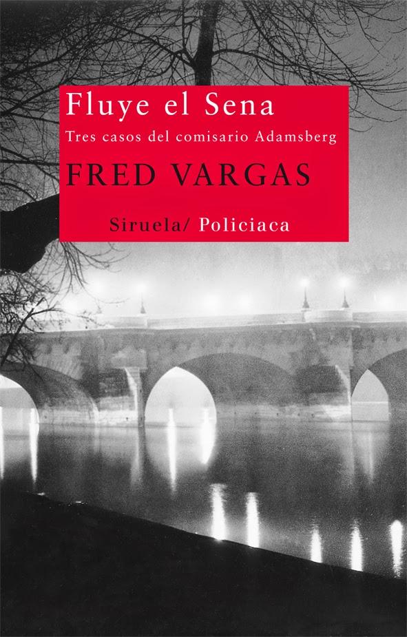 Fluye el Sena Fred Vargas