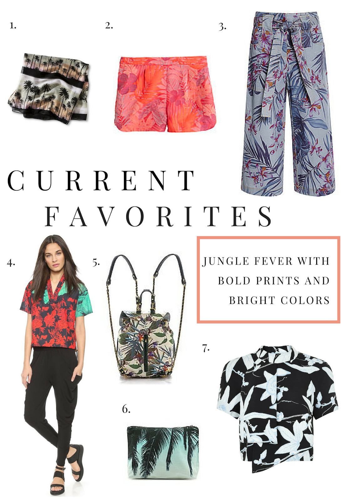 Current Favorites, Jungle, Fashion, Style