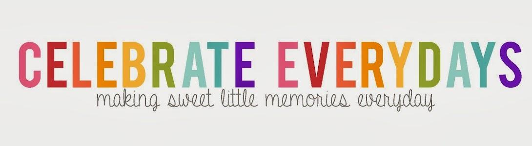 Celebrate Everydays