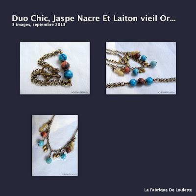 *1-Duo+Chic,+Jaspe+Nacre+Et+Laiton+vieil
