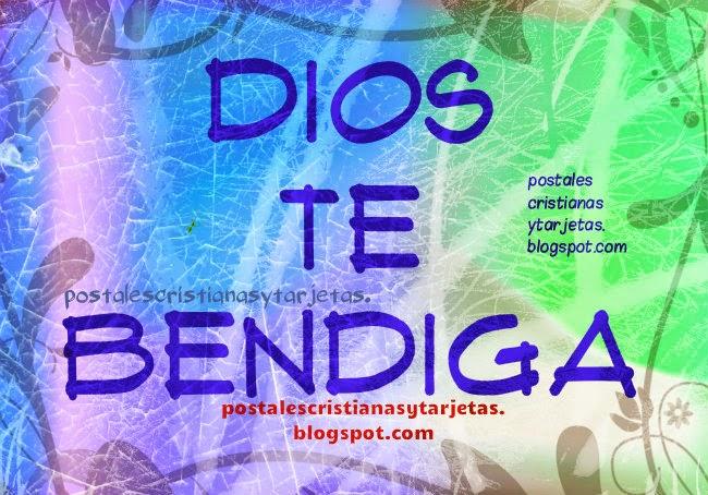 Frase De Aliento Cristiano Dios Te Bendiga Postales Cristianas Y
