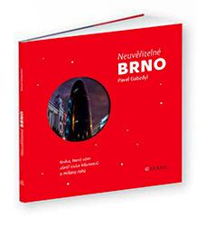 Neuvěřitelné Brno