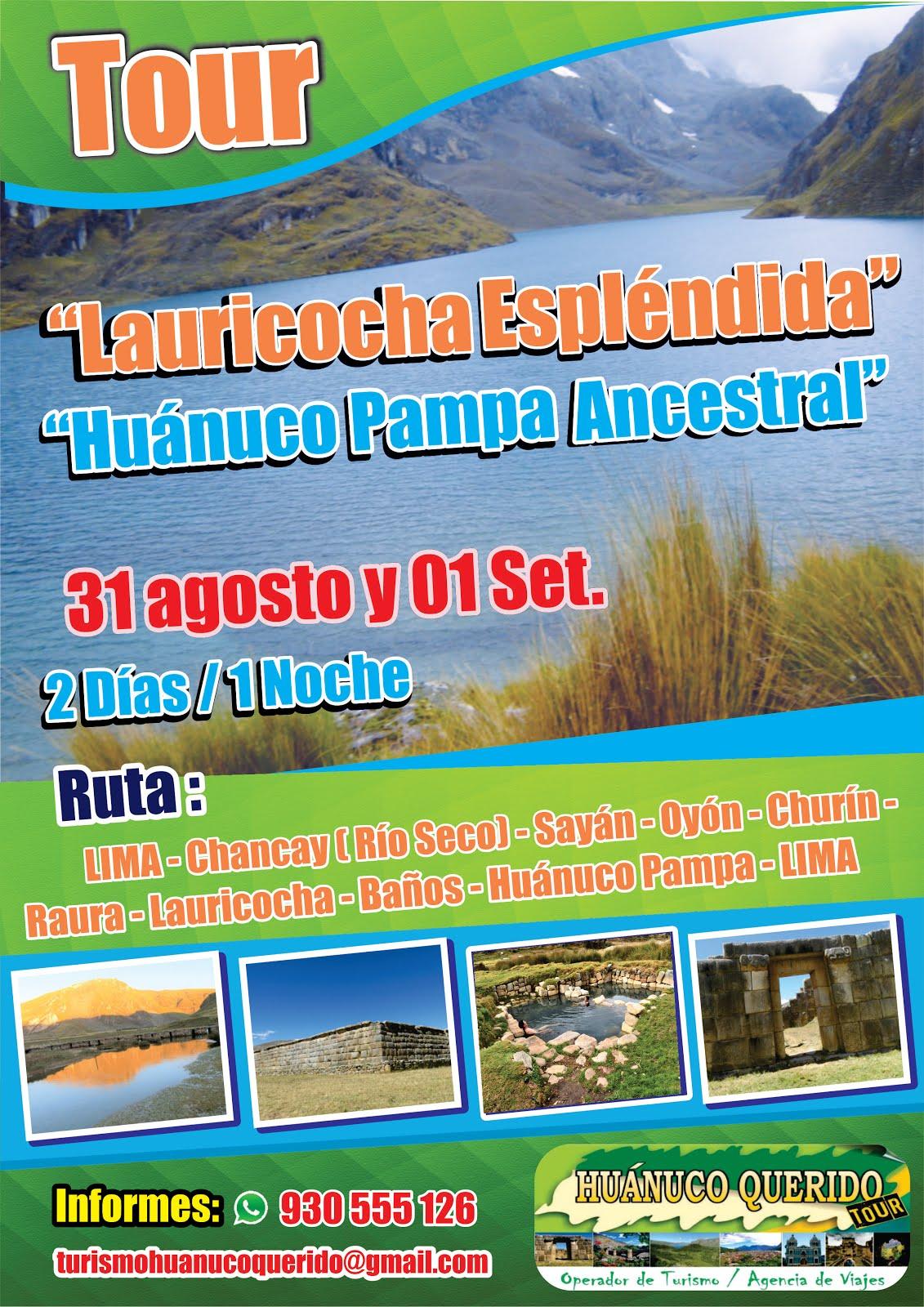 SEGUNDO TOUR: LAURICOCHA ESPLÉNDIDA / HUÁNUCO PAMPA ANCESTRAL