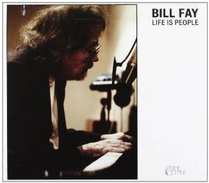 Bill Fay - Life Is People (2012)