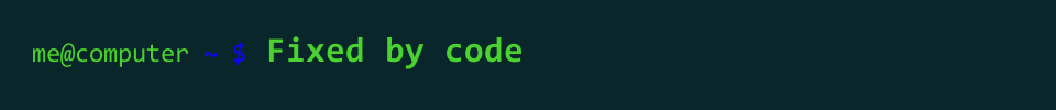 Fixed by Code