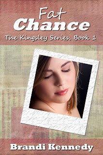 http://www.amazon.com/Fat-Chance-Kingsley-Brandi-Kennedy-ebook/dp/B00B42Q8OA/ref=la_B00AQIJJ5S_1_2?s=books&ie=UTF8&qid=1384915032&sr=1-2