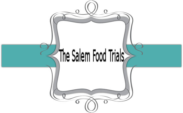 The Salem Food Trials