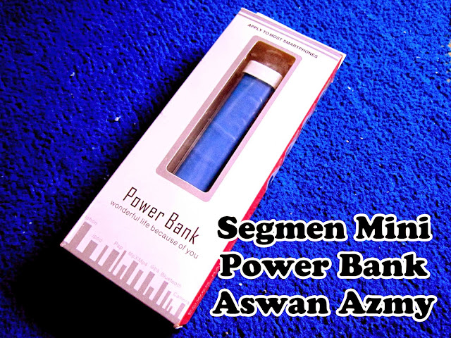 Segmen Mini Power Bank Aswan Azmy