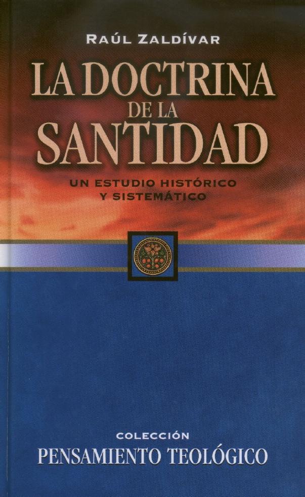 Raúl Zaldívar-La Doctrina De La Santidad-