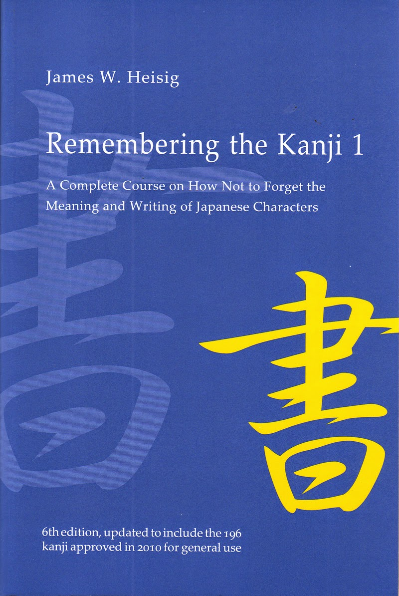 Heisig's Remembering the kanji book 1 Learning Kanji