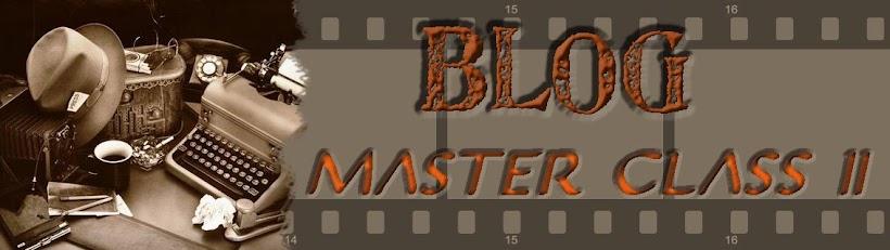BLOG MASTER CLASS II