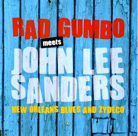 Rad Gumbo – Rad Gumbo Meets John Lee Sanders (2014)