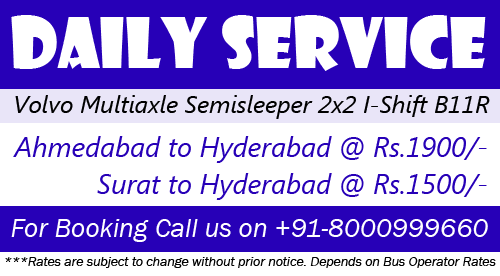 DAILY SERVICE VOLVO MULTIAXLE 2x2 SEMISLEEPER BUS SERVICES TO HYDERABAD - AHMEDABAD to HYDERABAD & SURAT TO HYDERABAD FOR BOOKING CALL US ON +91-8000999660 www.aksharonline.com