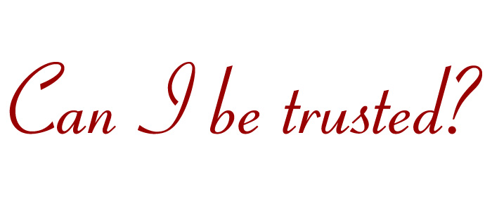 am i trustworthy