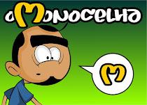 O Monocelha