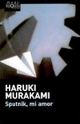 Título: Sputnik, mi amor. Autor: Haruki Murakami (sputnik mi amor haruki murakami)