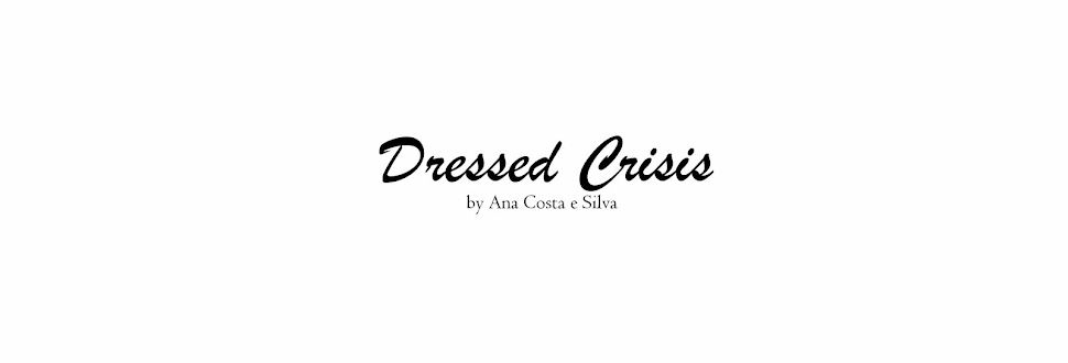 Dressed crisis by Ana Costa e Silva
