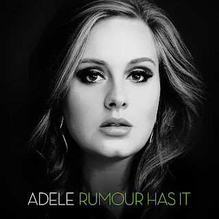 Adele - Rumour Has It Lyrics