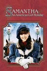 Watch Samantha: An American Girl Holiday Online Free in HD
