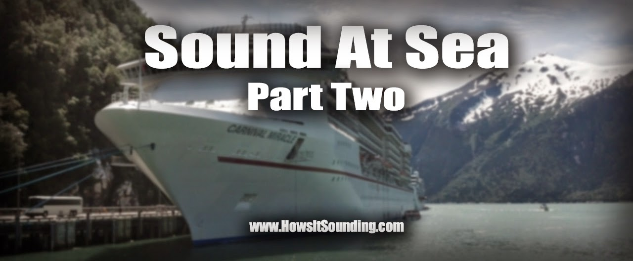 Carnival cruise lines miracle ship sailing sound tech Skagway Juneau Alaska victoria british Colombia Canada dylan benson tracy arms fjord Yamaha pmd5 shure electrovoice ev wireless live production