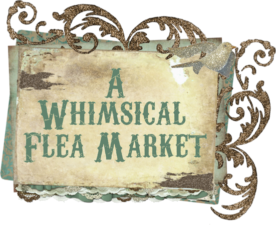 A Whimsical Flea Market