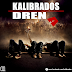 Kalibrados - Drena (Download Vídeo 2014)
