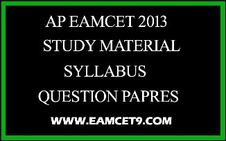 AP EAMCET 2013 Question Paper | Study Material | Syllabus,EAMCET 2011 Mathematics Part-II QPEAMCET 2011 Mathematics Part-I QP,EAMCET 2011 Physics part-2,EAMCET 2011 Physics part-1,EAMCET 2011 Medical key paper, EAMCET 2011 ENGG key paper, EAMCET 2011 (Engg) Chemistry Question paper, EAMCET 2011 (Medical) Chemistry Question paper, EAMCET 2011 (Medical) Physics Question paper, EAMCET 2011 Zoology Question paper EAMCET 2011 Botany Question paper, EAMCET-Maths Model QP-2012