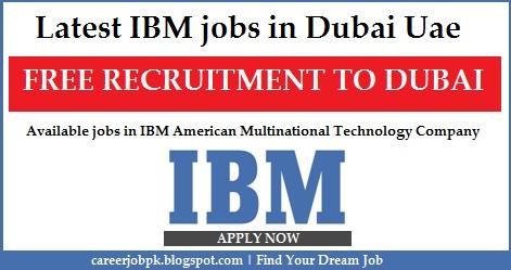Latest IBM jobs in Dubai Uae