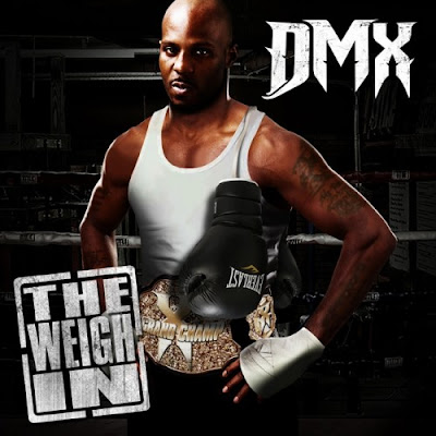 "DMX ""The Weigh In"""