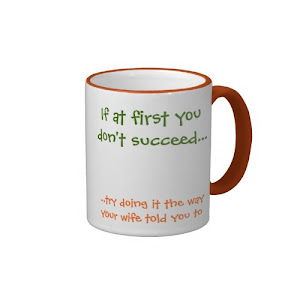 Do It The Way Your Wife Told | Funny Coffee Mug