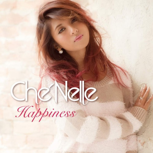 [MUSIC] シェネル(Che'Nelle) – Happiness (2014.11.19/MP3/RAR)